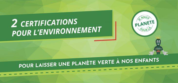 Nos nouvelles certifications environnementales